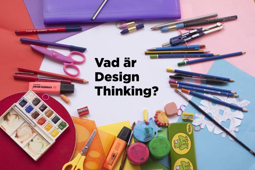 Design Thinking – Problemlösning på ett innovativt sätt